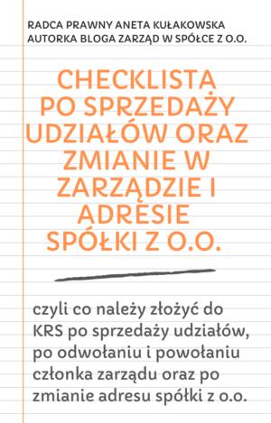 Checklista po sprzedaży udziałów oraz zmianie w zarządzie i adresie spółki z o.o.