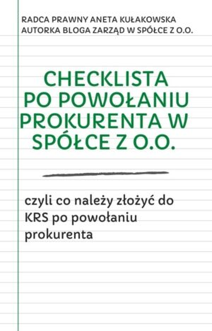 Checklista powołanie prokurenta w spółce z o.o.