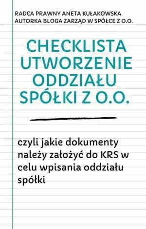 Checklista utworzenie oddziału spółki z o.o.