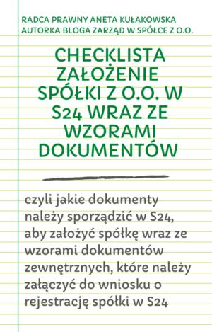 Checklista założenie spółki z o.o. w S24 wraz ze wzorami dokumentów