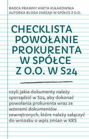 Checklista powołanie prokurenta w spółce z o.o. w S24 wraz ze wzorami dokumentów
