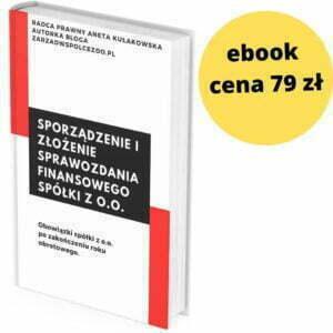 Sporządzenie i złożenie sprawozdania finansowego spółki z o.o.